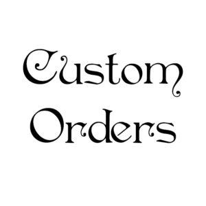custom orders
